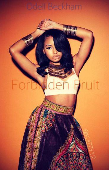 Forbidden Fruit  (Odell Beckham Love Story)