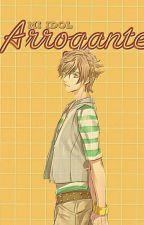 Mi Idol Arrogante ( fuuto y tu ) by samizu2