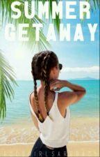 Summer Getaway  by GoodGirlsAreBad5