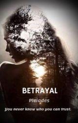 BETRAYAL (Editing) by Rain_Fall21