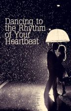 dancing to the rhythm of your heartbeat • niam by chastityreso