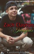 Zach Clayton Imagines by fandoms4life221