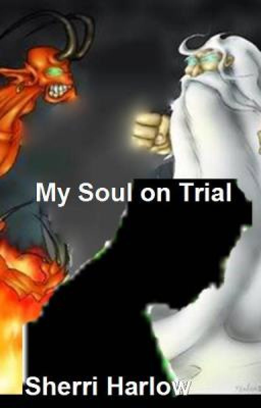 My Soul on Trial by fakeredhead