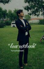Dear Notebook(ChanBaek) by softheartedcy