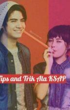 Tips And Trik Ala KSAP by KSAP1526