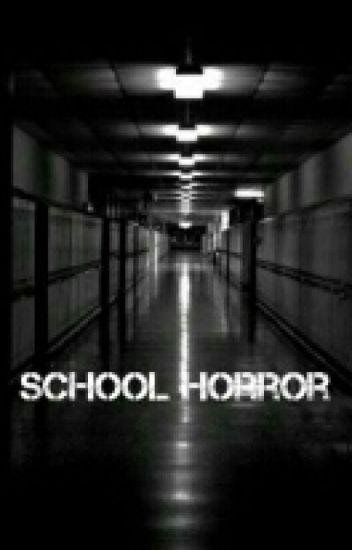 School Horror