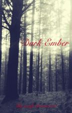 Dark Ember by wolf_dreamer01
