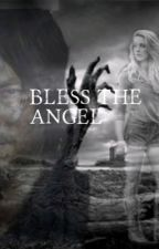 Bless the Angel (on hold) by untold_writer