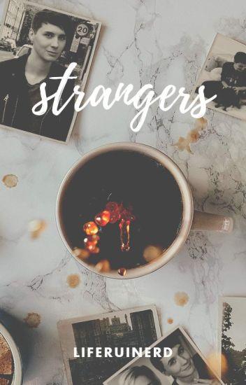 strangers || dan howell