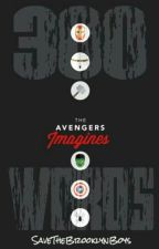 300 Words: The Avengers Imagines {OPEN} by SaveTheBrooklynBoys