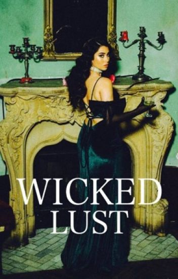 Wicked Lust ; «zauren»