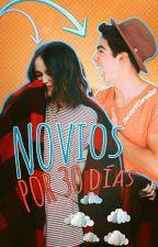 Novios Por 30 Días ➳j.c |#1| by TacosYCanelas