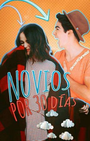 Novios Por 30 Días ➳j.c  #1  by TacosYCanelas