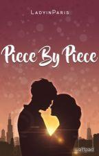 Piece by Piece by LadyinParis