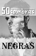 50 Sombras Negras (Abraham Mateo) by camiladiazfalcon_