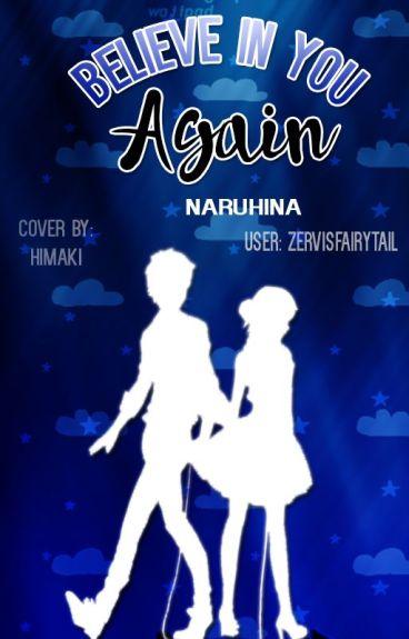 Believe in you again #NaruHina