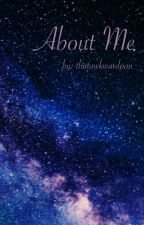 About Me (thoughts, rants, & queerness) by thatawkwardpan