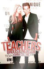 Teachers | Brouis Junglinson | AU by brouisjunglinson