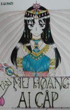 (Nhái NHAC) Tân Nữ Hoàng Ai Cập by eiuyaoi