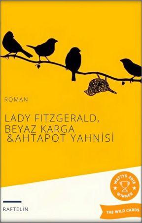 Lady Fitzgerald, Beyaz Karga & Ahtapot Yahnisi (DÜZENLENİYOR) by raftelin