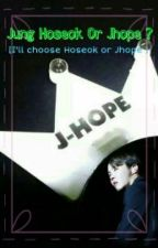 Jung Hoseok Or Jhope ? by HelloStarlight94