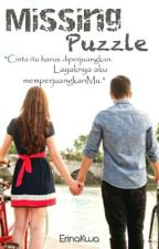 Missing Puzzle #Wattys2016 by ErinaKwa