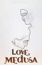Love, Medusa  twistfatechallenge  by inanidealworld