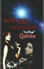 Hell: The Heartless Queen by White_Beast