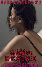 DD #2: Hidden Desire by LyxValentine