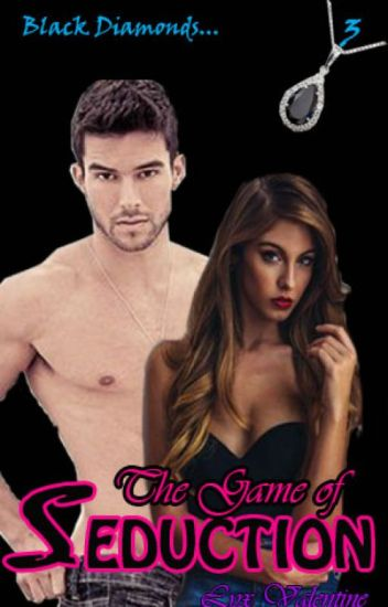 BD #3: The Game of Seduction