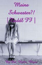 Meine Schwester?! |Taddl FF | by Dat_Hydra_Clique