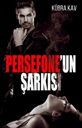 PERSEFONE'UN ŞARKISI by pinkkkblue