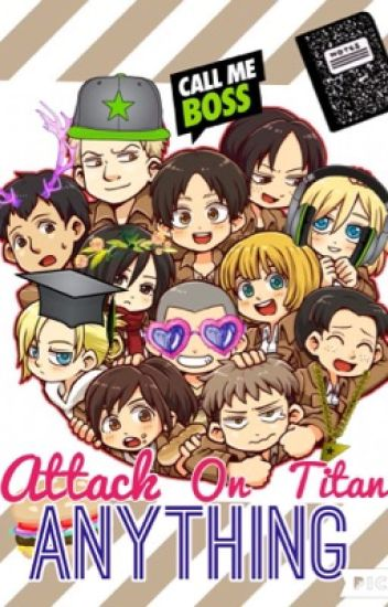 Attack on Titan ANYTHING