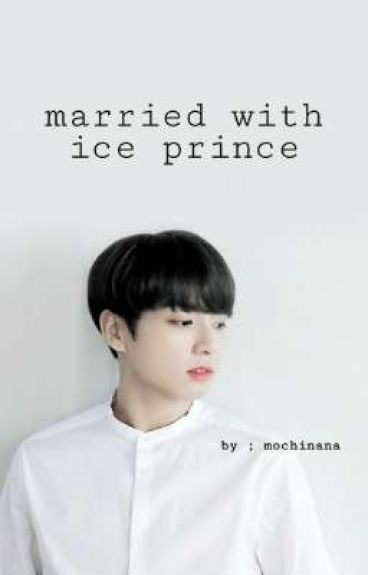 Married With Ice Prince