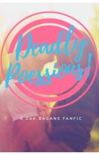 Deadly Possessions {A Zak Bagans Fanfic} Completed  by dalainasdreams