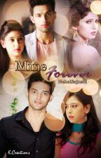 Mine Forever by NehalSajnani