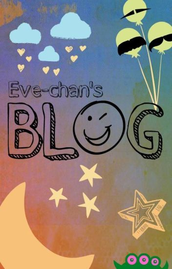 Eve-chan's Blog