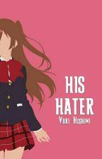 His Hater [Akabane Karma X Oc] by Yuki_Hoshimi