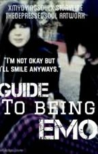 Guide To Being Emo by xMyDyingSoulx