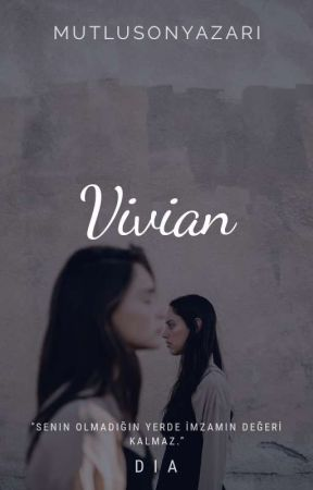 Vivian by mutlusonyazari