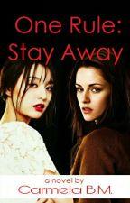 One Rule: Stay Away (GxG) by AiramAlemrac11
