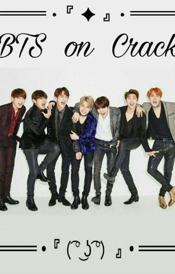 BTS On Crack