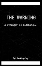 The Warning by Jackingsley