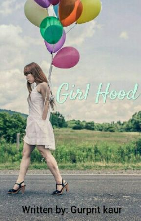 Girl Hood by GelinesNick