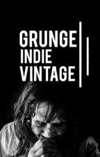 Grunge. Indie. Vintage  by alissa-stern