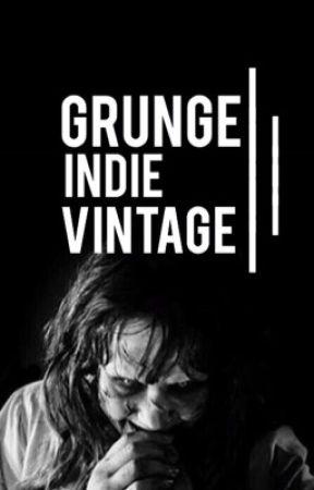 Grunge. Indie. Vintage  by sternalissa