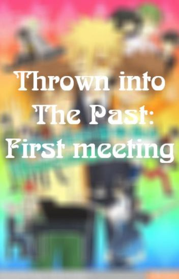 [KHR Fanfic Sưu Tầm] Thrown into The Past: First meeting