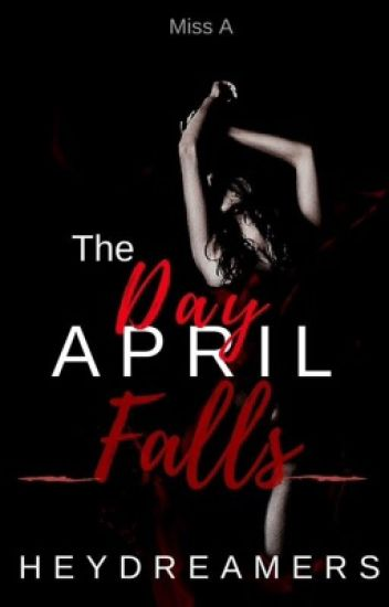 The Day April Falls