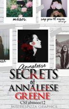 Secrets of Annaleese Greene by CSfabmeee12