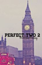 Perfect Two 2 {Ari Irham} by wolfdarknessy